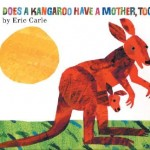 Does-a-Kangaroo-Have-a-Mother-Too-9780064436427