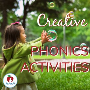 Creative Phonics Activities for Children | Red Apple Reading