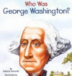 who-was-george-washington-roberta-edwards-book-cover-art