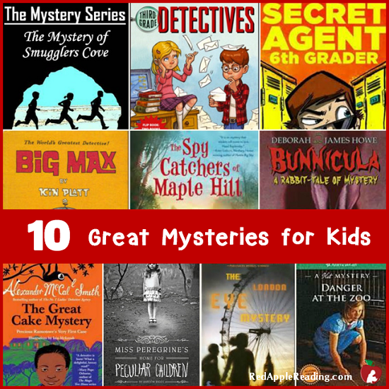 10 Great Mysteries for Kids - Red Apple Reading
