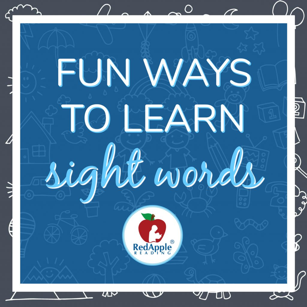 Fun Ways to Learn Sight Words - Red Apple Reading