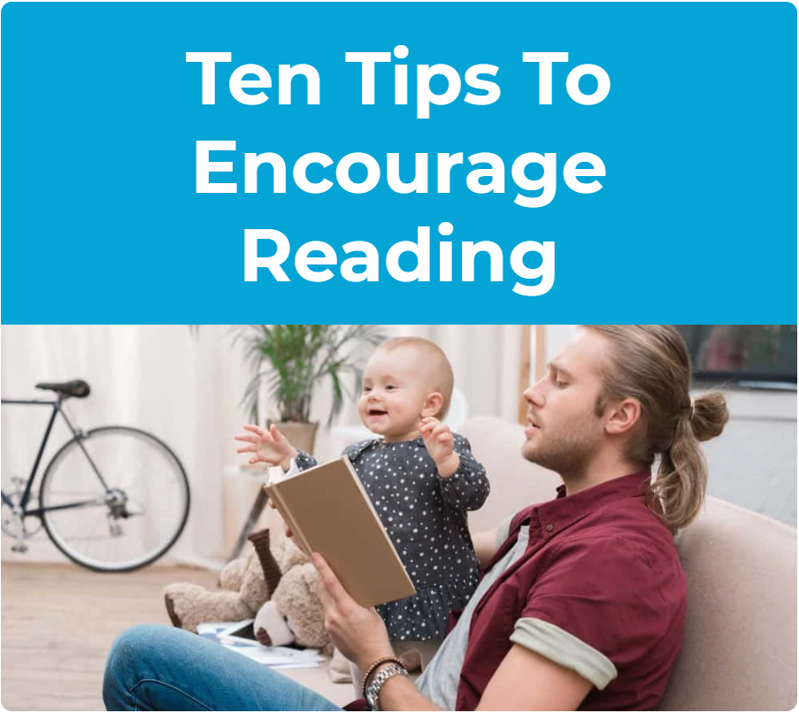 Ten Tips to Encourage Reading